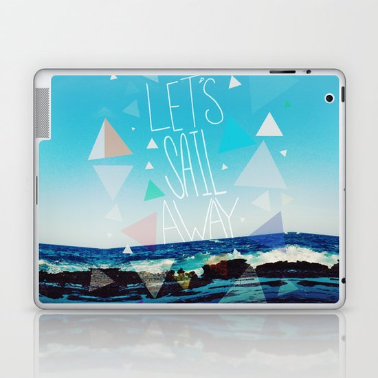 Let's Sail Away Laptop & iPad Skin