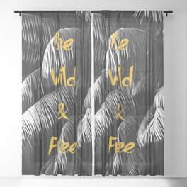 Be wild and free Gold Black White Sheer Curtain