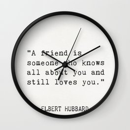 Elbert Hubbard quote about friends Wall Clock