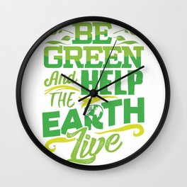 Environmentalist Gift Wall Clock