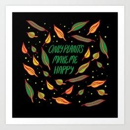 Plants Make Me Happy Art Print