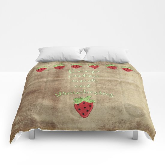 Keep calm and eat strawberries  - Strawberry Typography and Illustration Comforters