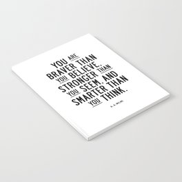 You Are Braver Than You Believe black and white monochrome typography poster design bedroom wall art Notebook