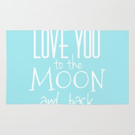 Love You to the Moon and back Rug