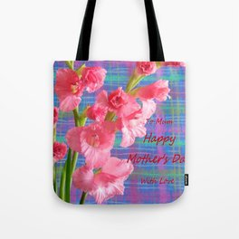 Pink Gladiolus - Mother's Day Tote Bag