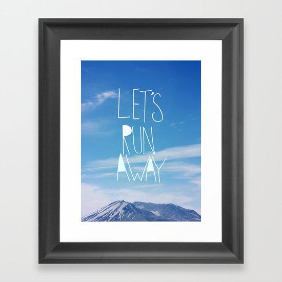 Let's Run Away: Mount Rainier Framed Art Print