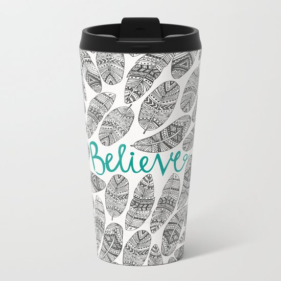 Believe Metal Travel Mug
