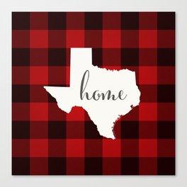 Texas is Home - Buffalo Check Plaid Canvas Print
