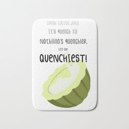 It's The Quenchiest! Bath Mat