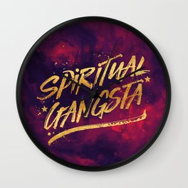 Spiritual Gangsta Wall Clock