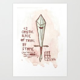 +2 Crystal Blade Of Trial By Stone Art Print