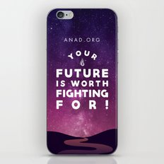 Your Future Is Worth Fighting For! iPhone Skin