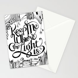 Keep Me Where The Light Is (John Mayer lyric) Stationery Cards