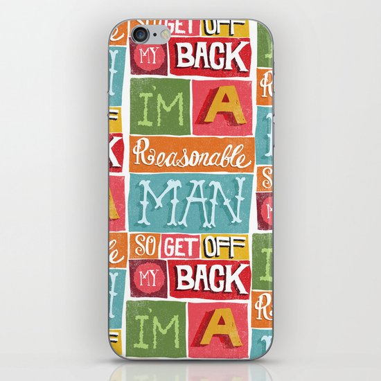 I'M A REASONABLE MAN... iPhone & iPod Skin