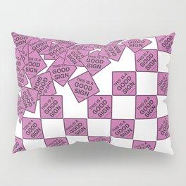 Good Signs! Pillow Sham