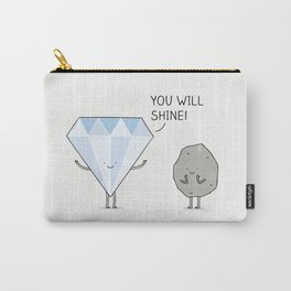 you will shine! Carry-All Pouch