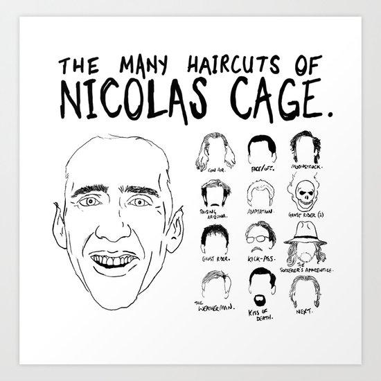 The Many Haircuts Of Nicolas Cage. Art Print