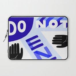 Do Not Enter, Dear Laptop Sleeve