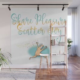 Share Pleasure Wall Mural