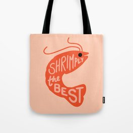 Shrimply the Best Tote Bag