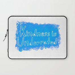 Kindness is Underrated Laptop Sleeve