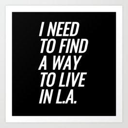 Live In L.A. Art Print