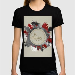 As Travars. For those who dream of stranger worlds. A Darker Shade of Magic. T-shirt
