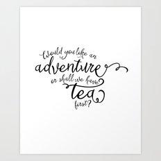 Adventure or tea Art Print