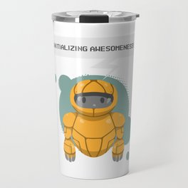 Robotics engineer Roboter initializing awesomeness Travel Mug