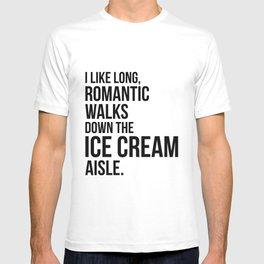 Long, Romantic Walks T-shirt