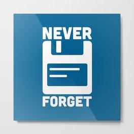 Never Forget Floppy Disk Metal Print
