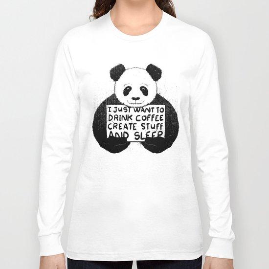 I Just Want To Drink Coffee, Create Stuff and Sleep Long Sleeve T-shirt