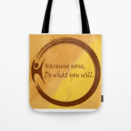 Harming None Do What You Will Color Background Tote Bag
