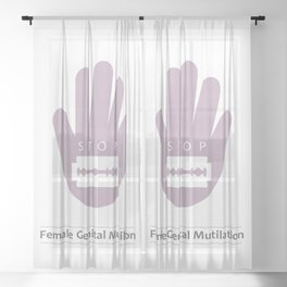 STOP female genital mutilation Sheer Curtain