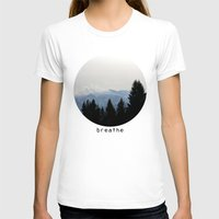 breathe T-shirts featuring breathe by Badamg