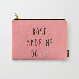 Rosé Do It Funny Quote Carry-All Pouch