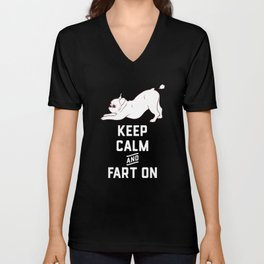 Keep Calm and Fart On with the cute French Bulldog Unisex V-Neck