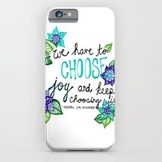 Choose Joy iPhone 6s Slim Case