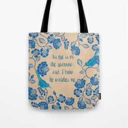 His Eye Is On The Sparrow Blue and Turquoise Tote Bag