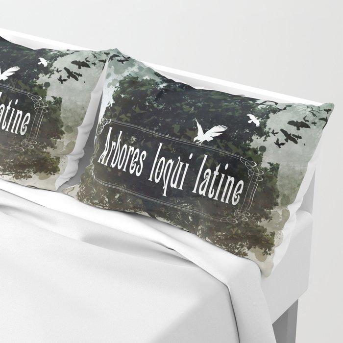 arbores loqui latine Pillow Sham