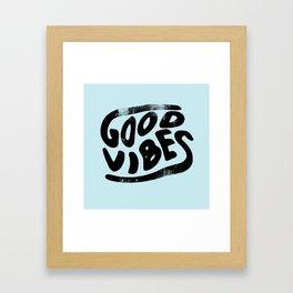 Good Vibes Typography Framed Art Print
