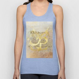BONE for those who don't grow old. Shadowhunter Children's Rhyme. Unisex Tank Top