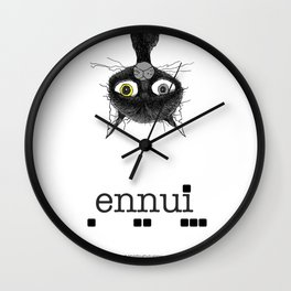 Ennui is one complicated emotion of a cat! Wall Clock