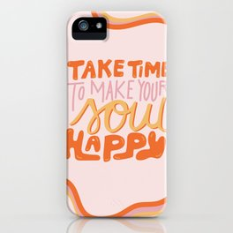 Happy Soul iPhone Case