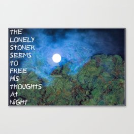 Lonely Stoner  Canvas Print