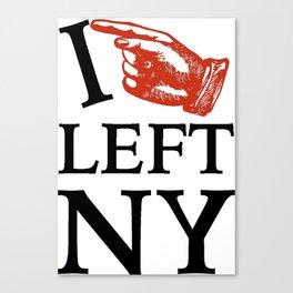 I Left NY Canvas Print