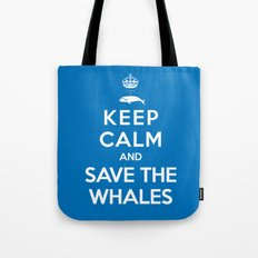 Keep Calm and Save the Whales Tote Bag