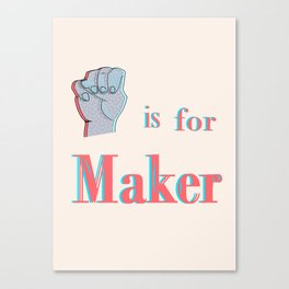 M is for Maker Canvas Print