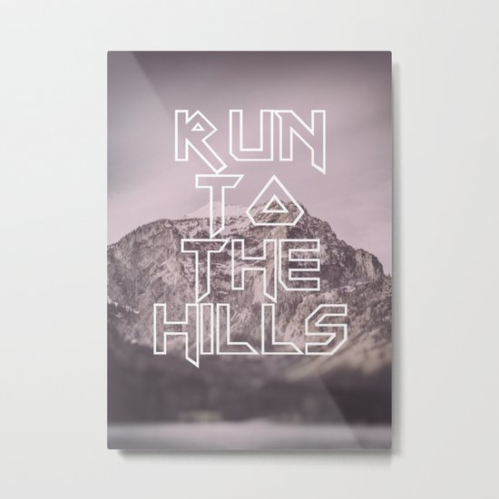 Run To The Hills Metal Print