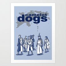 Camelot Dogs Art Print